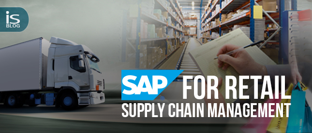 SAP for Retail- Supply Chain Management